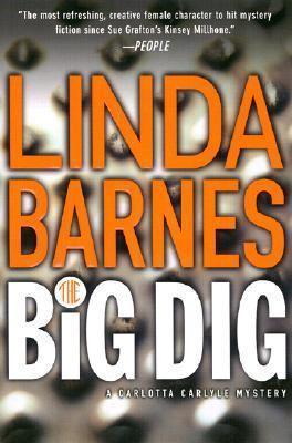 The Big Dig (A Carlotta Carlyle Mystery)