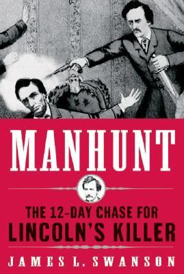 James L Swanson - Manhunt