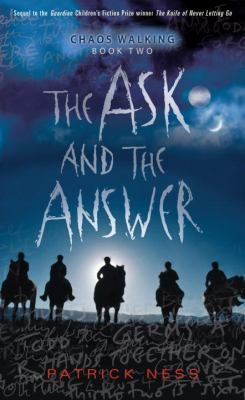 Patrick Ness - The Ask and the Answer