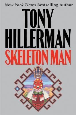 Tony Hillerman - Skeleton Man