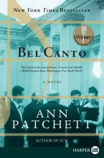 Ann Patchett - Bel Canto