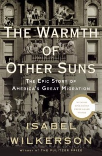 Isabel Wilkerson - The Warmth of Other Suns