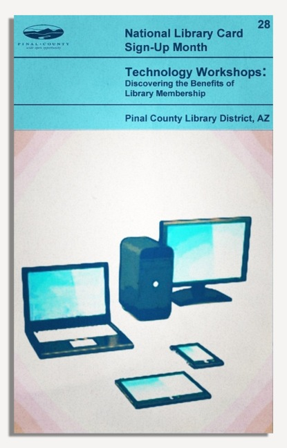 PCLD Library Card Benefits Series - Technology Workshops - #28