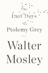 SMALL last days of ptolemy grey