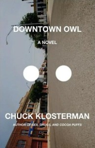 Downtown_Owl_(Chuck_Klosterman_book)
